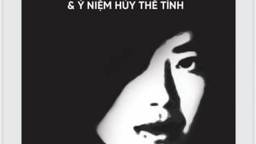 LINDA LÊ: VĂN CHƯƠNG VÀ Ý NIỆM HỦY THỂ TÍNH