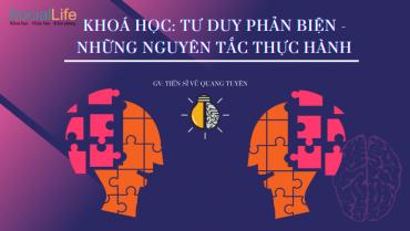 TƯ DUY PHẢN BIỆN – NHỮNG NGUYÊN TẮC THỰC HÀNH (KHOÁ II)